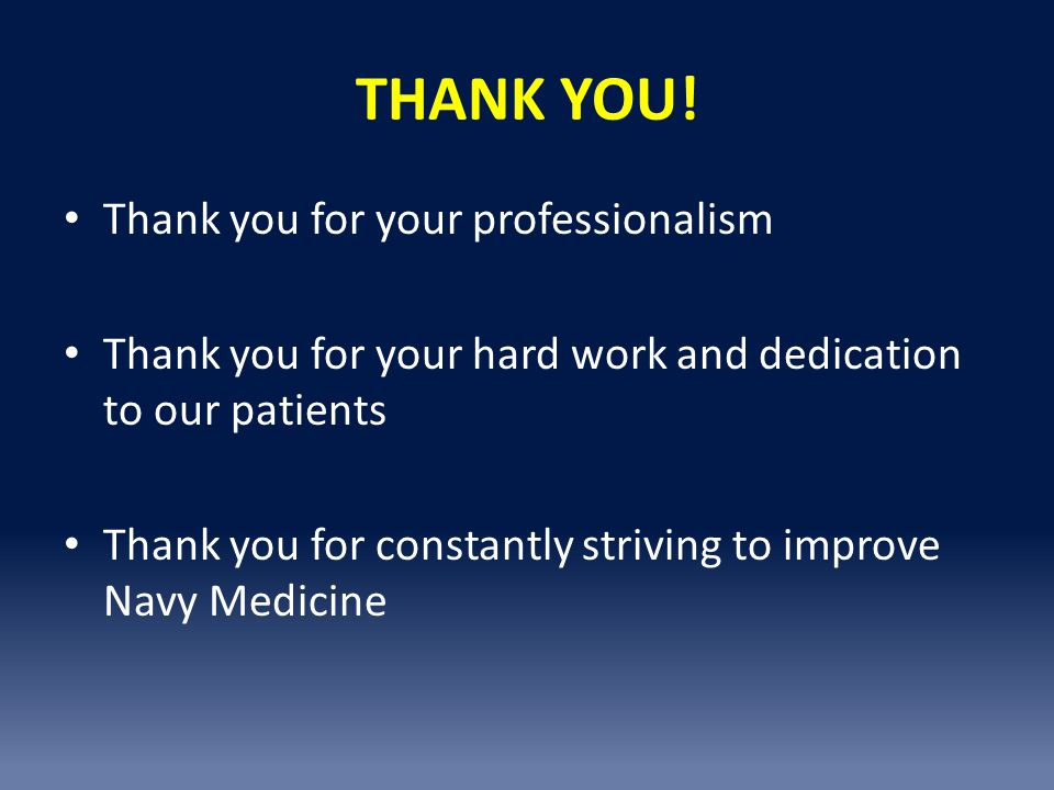THANK YOU! Thank you for your professionalism