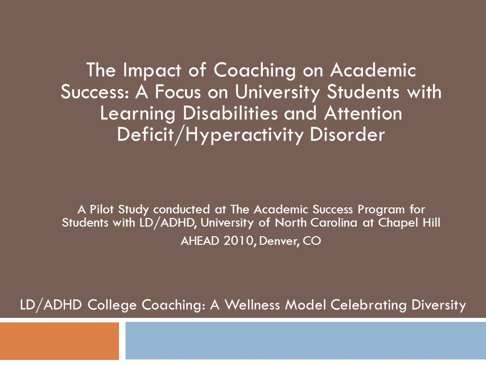 The Impact of Coaching on Academic Success: A Focus on University Students with Learning Disabilities and Attention Deficit/Hyperactivity Disorder