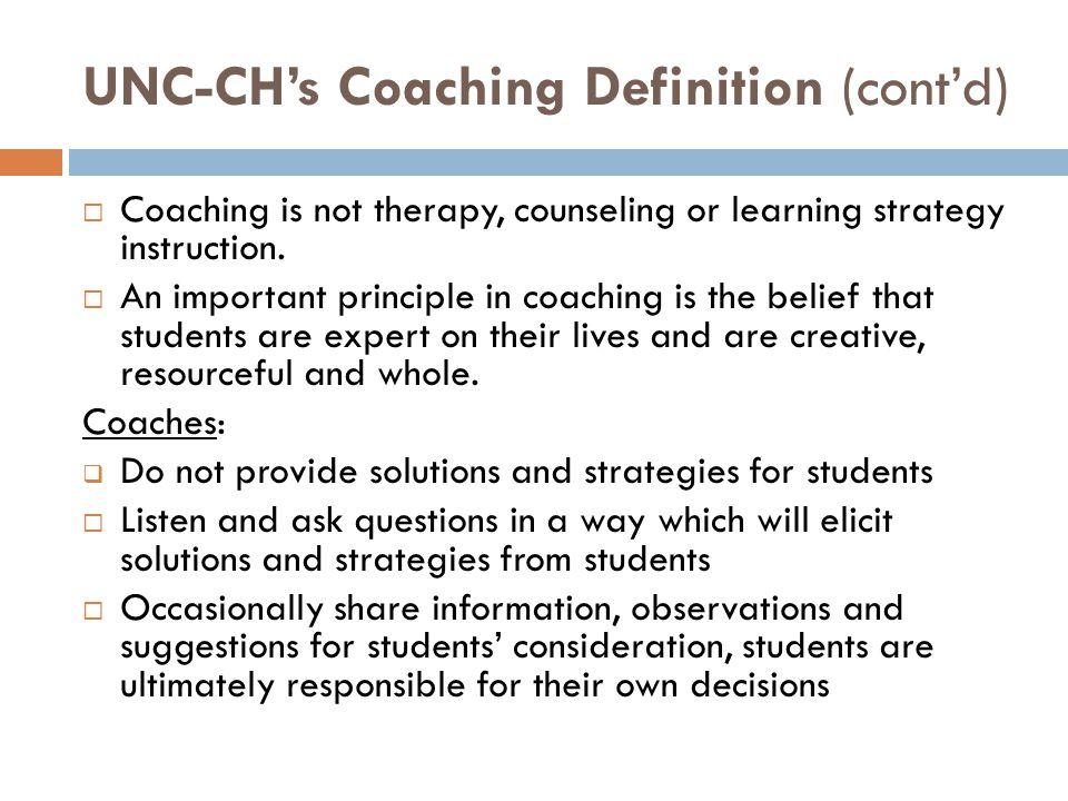 UNC-CH's Coaching Definition (cont'd)