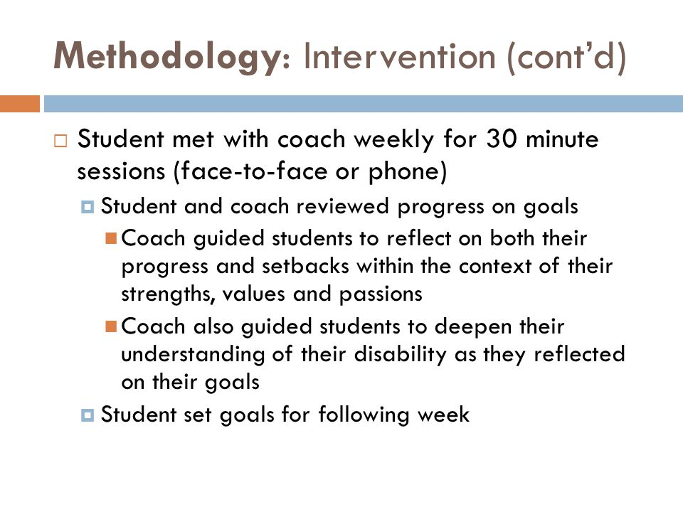 Methodology: Intervention (cont'd)
