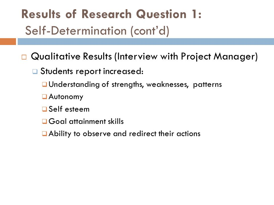 Results of Research Question 1: Self-Determination (cont'd)