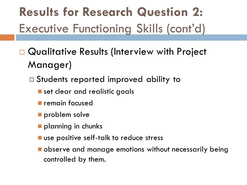 Results for Research Question 2: Executive Functioning Skills (cont'd)