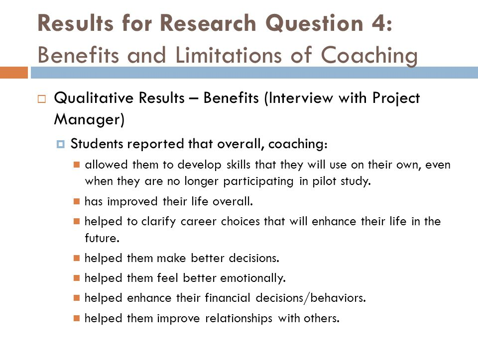 Results for Research Question 4: Benefits and Limitations of Coaching