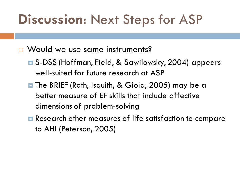 Discussion: Next Steps for ASP