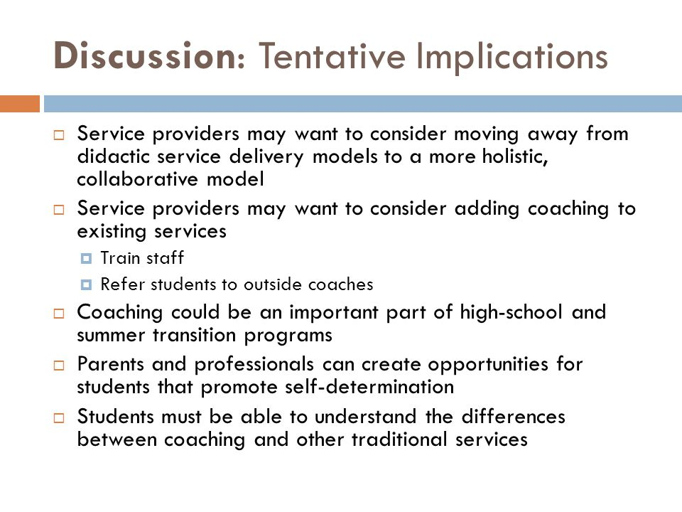 Discussion: Tentative Implications