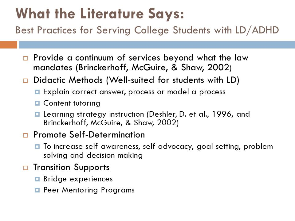 What the Literature Says: Best Practices for Serving College Students with LD/ADHD