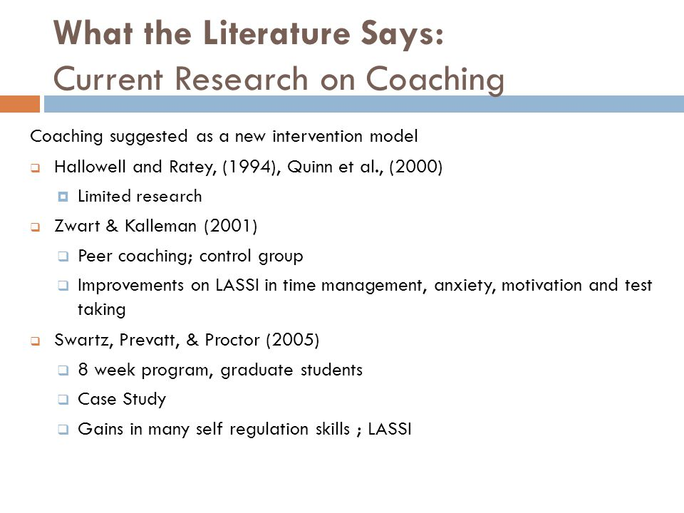 What the Literature Says: Current Research on Coaching