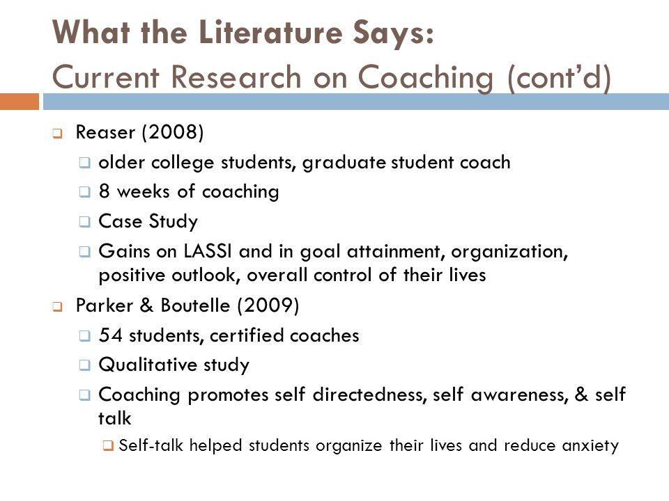 What the Literature Says: Current Research on Coaching (cont'd)