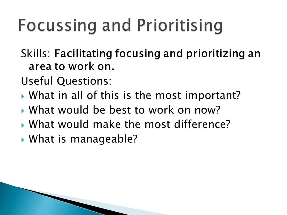 Focussing and Prioritising