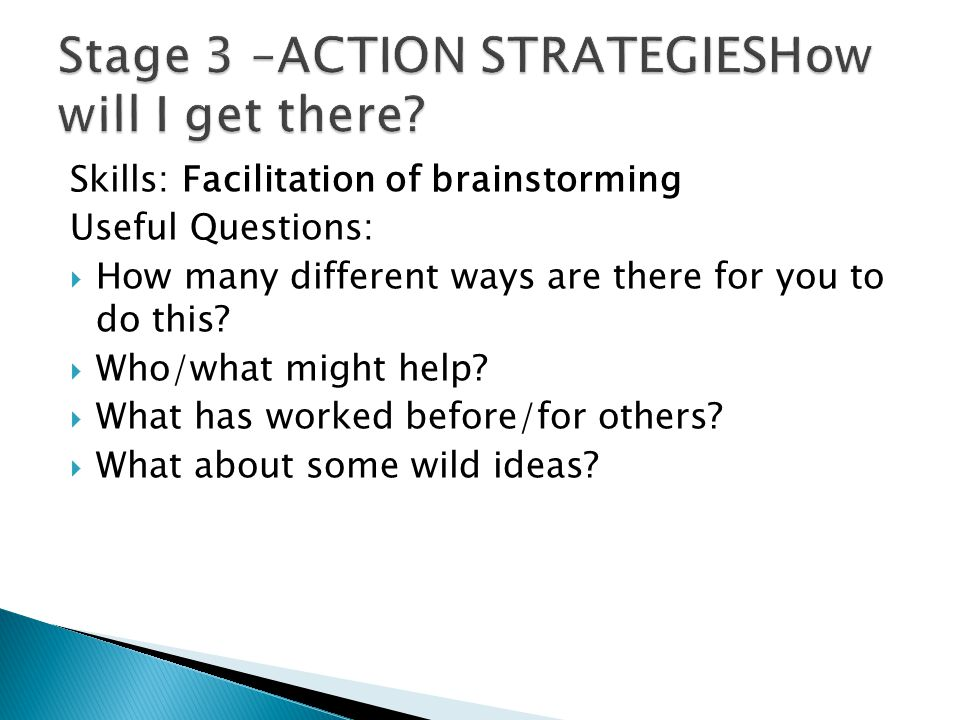 Stage 3 –ACTION STRATEGIESHow will I get there