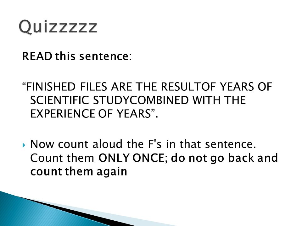 Quizzzzz READ this sentence: