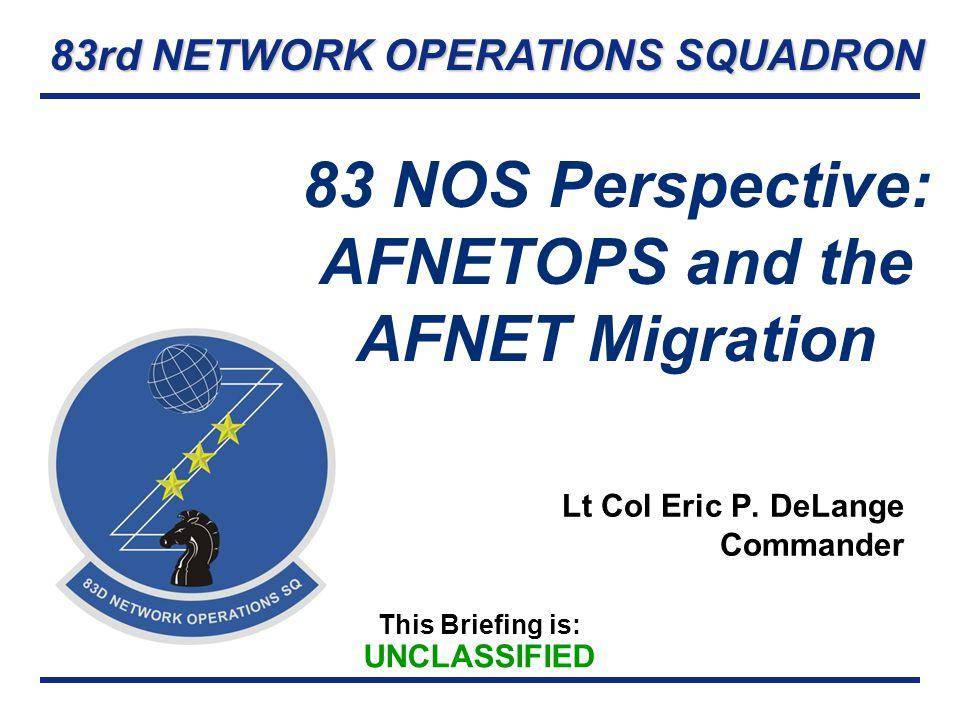 83 NOS Perspective: AFNETOPS and the AFNET Migration