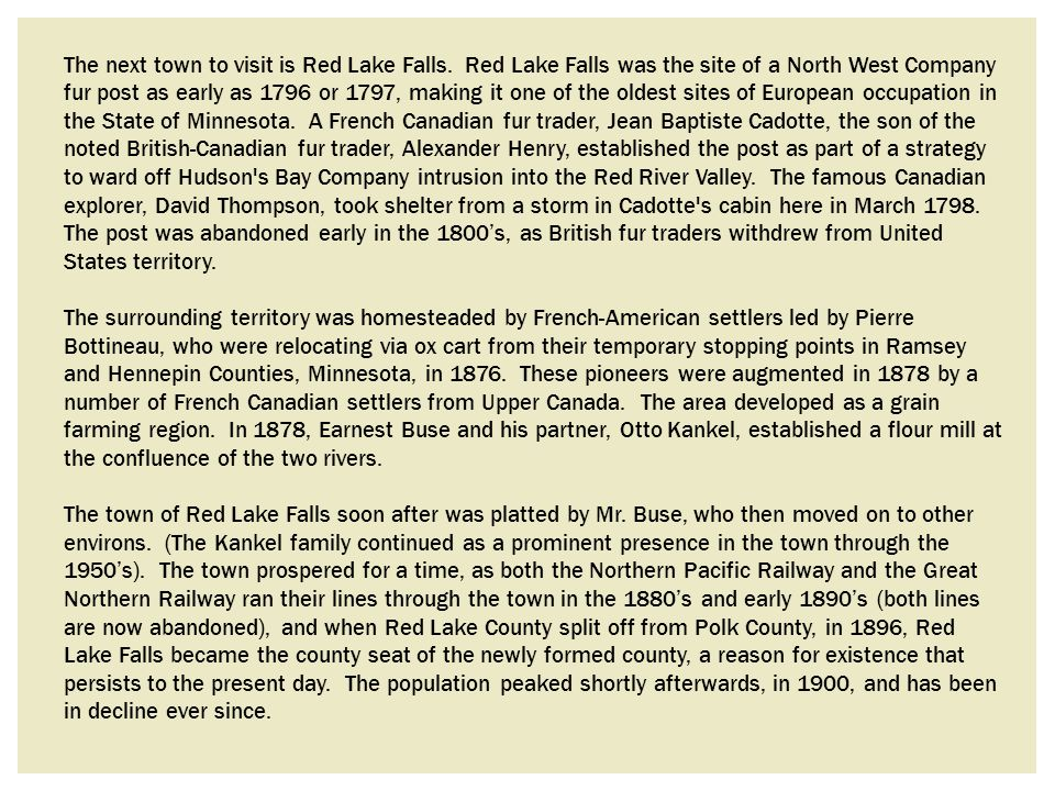 The next town to visit is Red Lake Falls