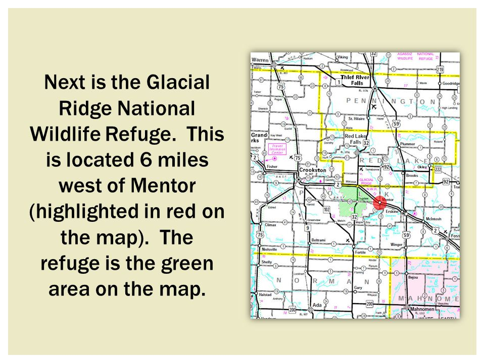 Next is the Glacial Ridge National Wildlife Refuge