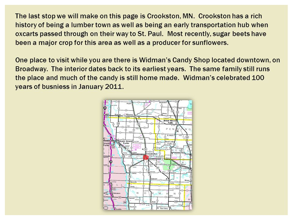 The last stop we will make on this page is Crookston, MN