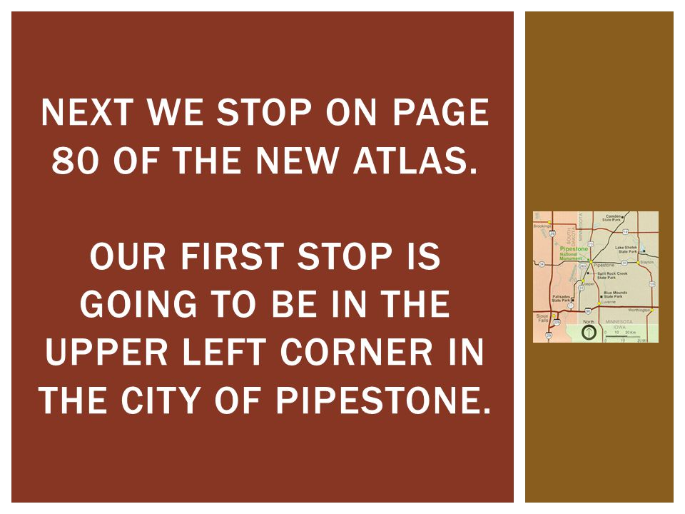 Next we stop on page 80 of the new atlas