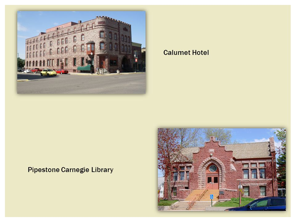 Calumet Hotel Pipestone Carnegie Library