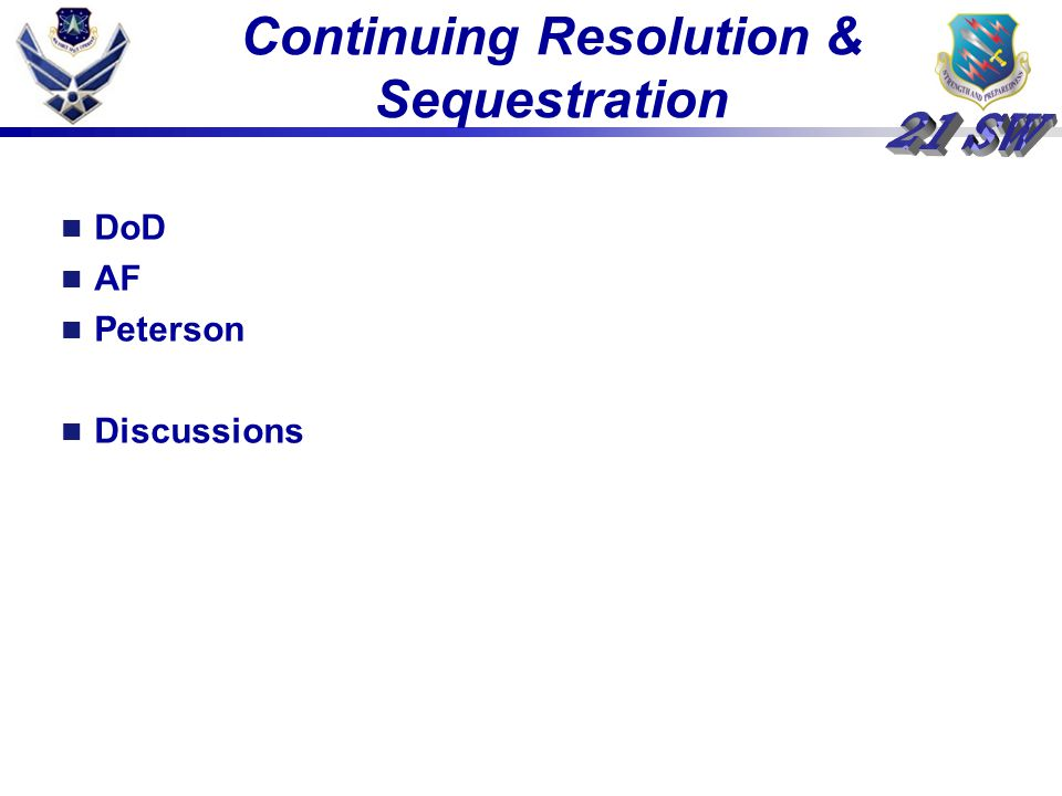 Continuing Resolution & Sequestration