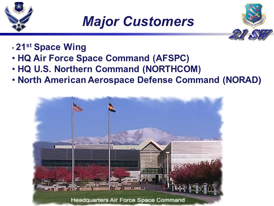 Major Customers HQ Air Force Space Command (AFSPC)