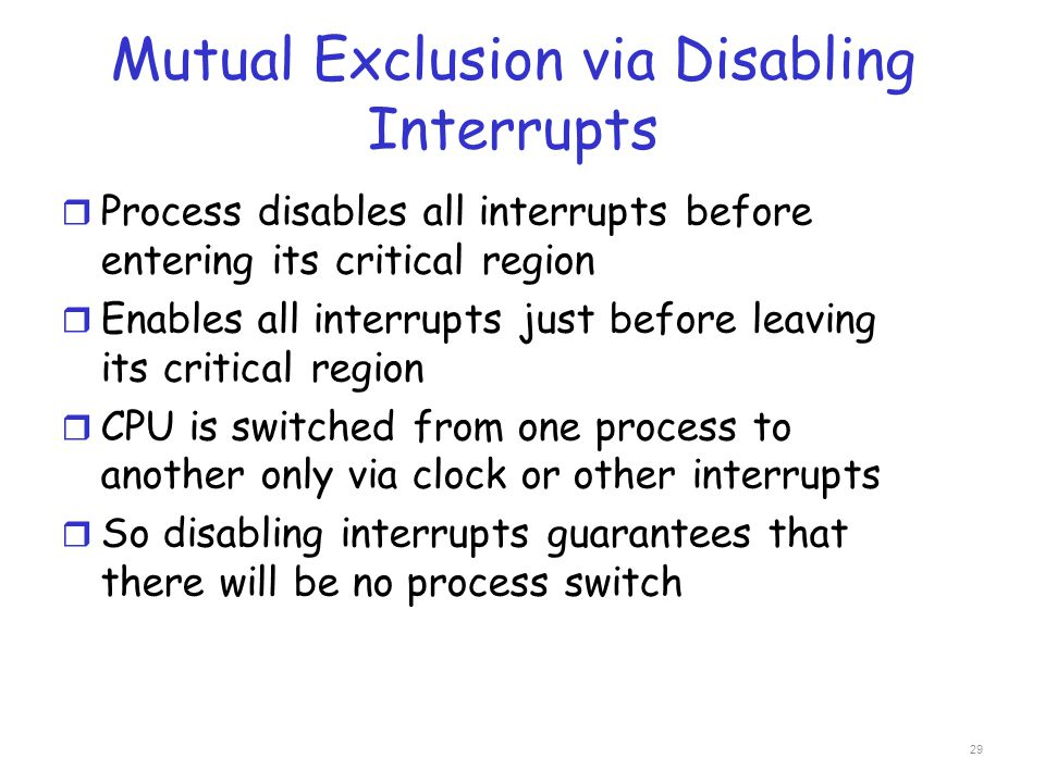 Mutual Exclusion via Disabling Interrupts