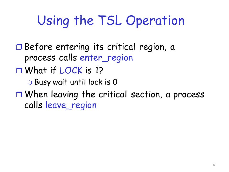 Using the TSL Operation