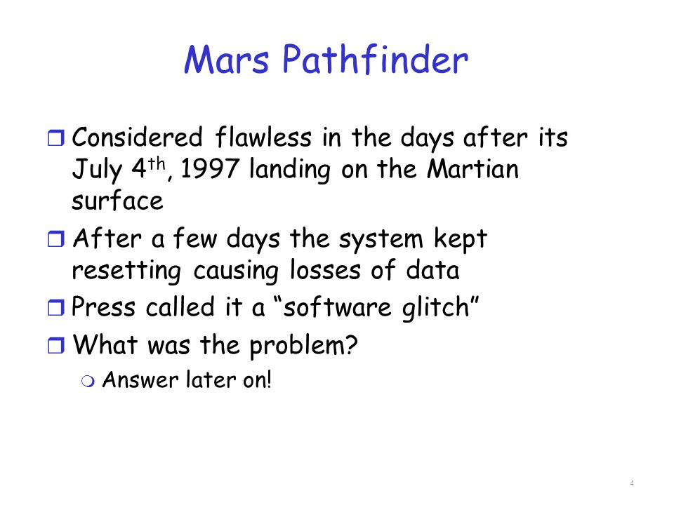 Mars Pathfinder Considered flawless in the days after its July 4th, 1997 landing on the Martian surface.