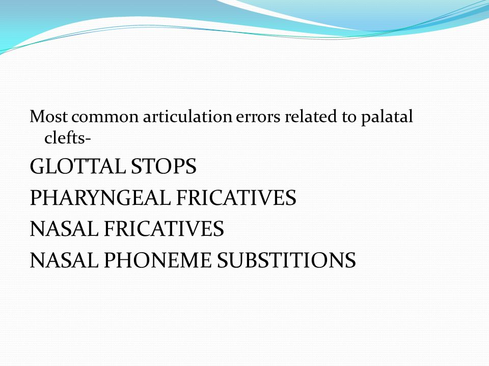 PHARYNGEAL FRICATIVES NASAL FRICATIVES NASAL PHONEME SUBSTITIONS