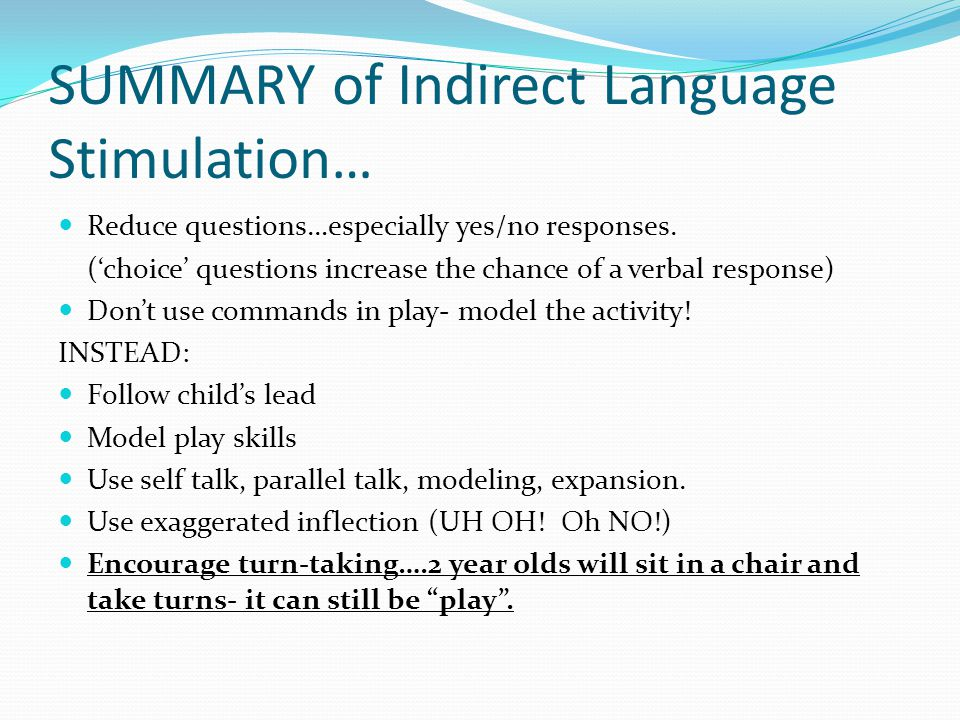 SUMMARY of Indirect Language Stimulation…