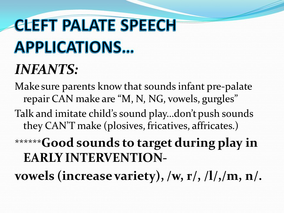 CLEFT PALATE SPEECH APPLICATIONS…