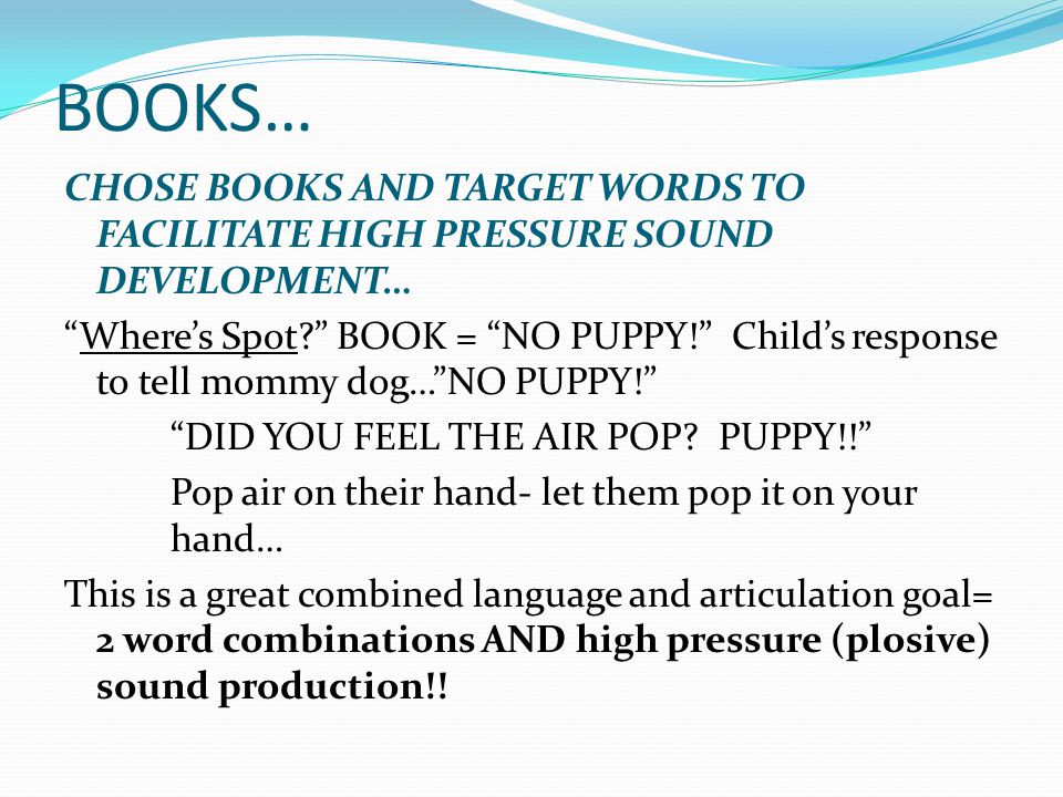BOOKS… CHOSE BOOKS AND TARGET WORDS TO FACILITATE HIGH PRESSURE SOUND DEVELOPMENT…