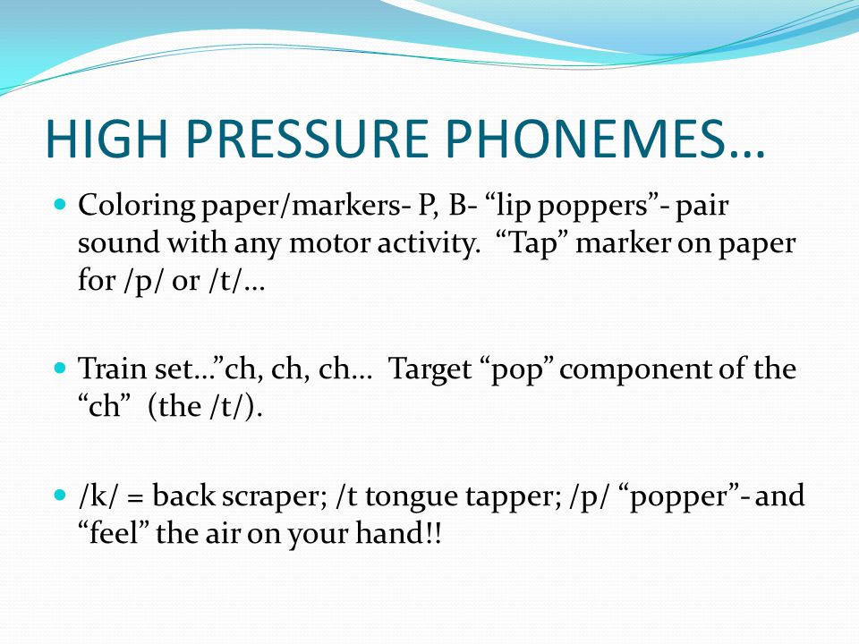 HIGH PRESSURE PHONEMES…