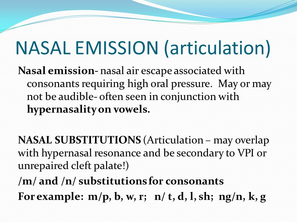 NASAL EMISSION (articulation)
