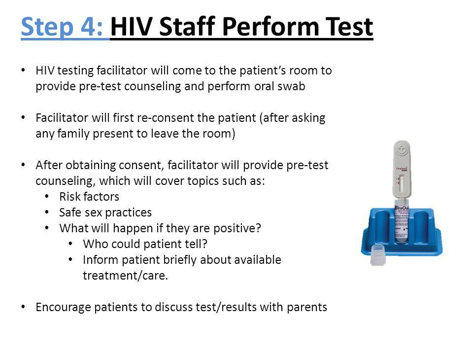 Step 4: HIV Staff Perform Test