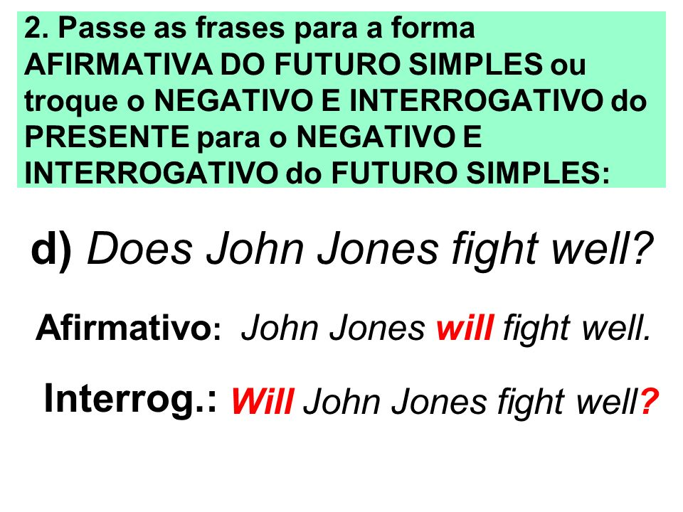 d) Does John Jones fight well