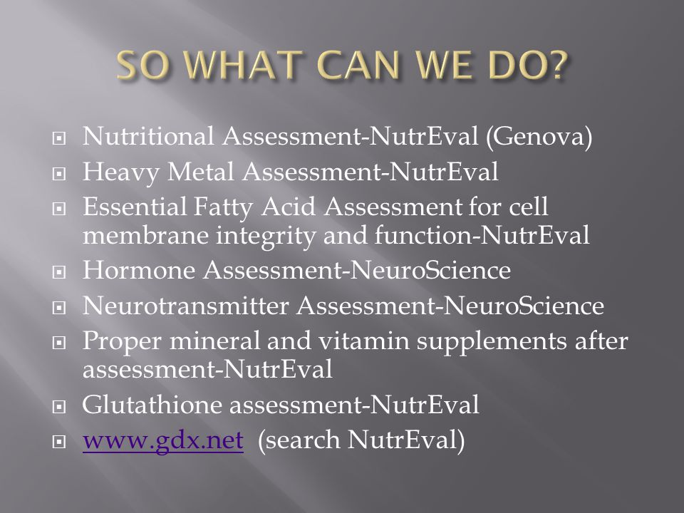 SO WHAT CAN WE DO Nutritional Assessment-NutrEval (Genova)