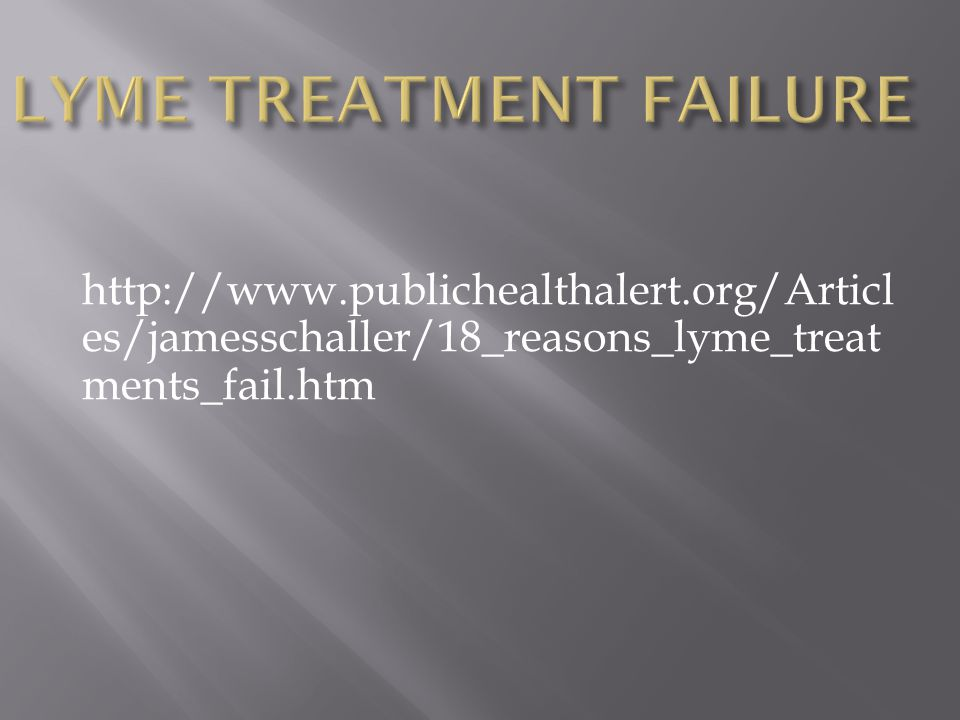 LYME TREATMENT FAILURE