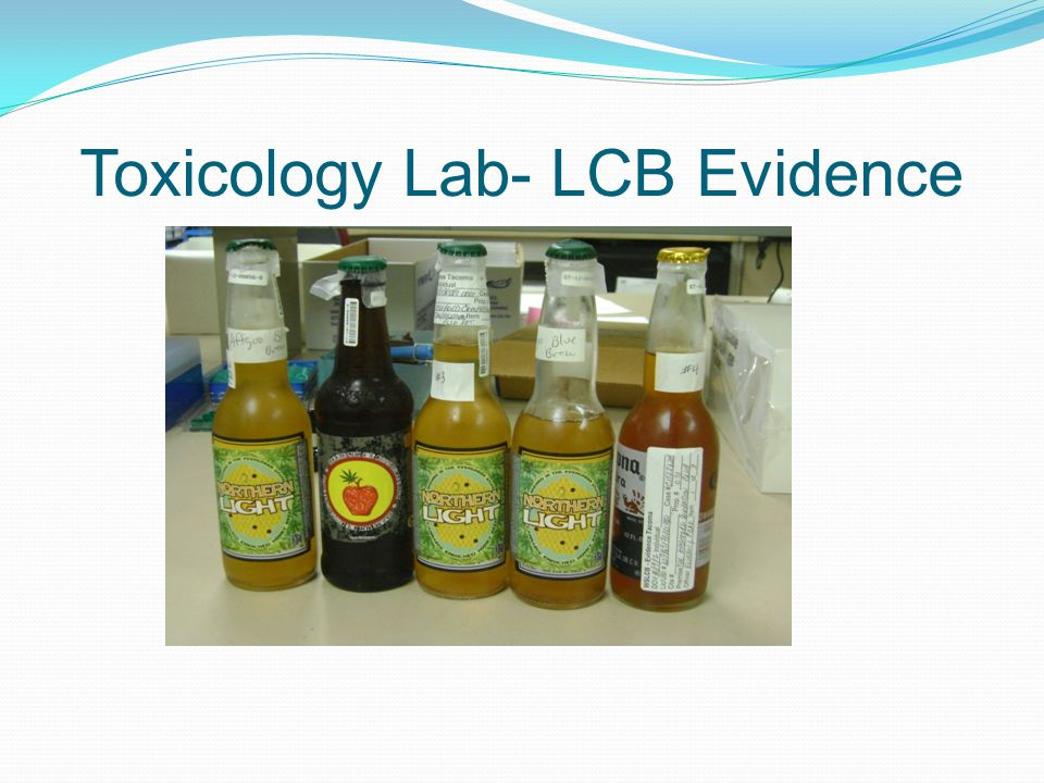 Toxicology Lab- LCB Evidence
