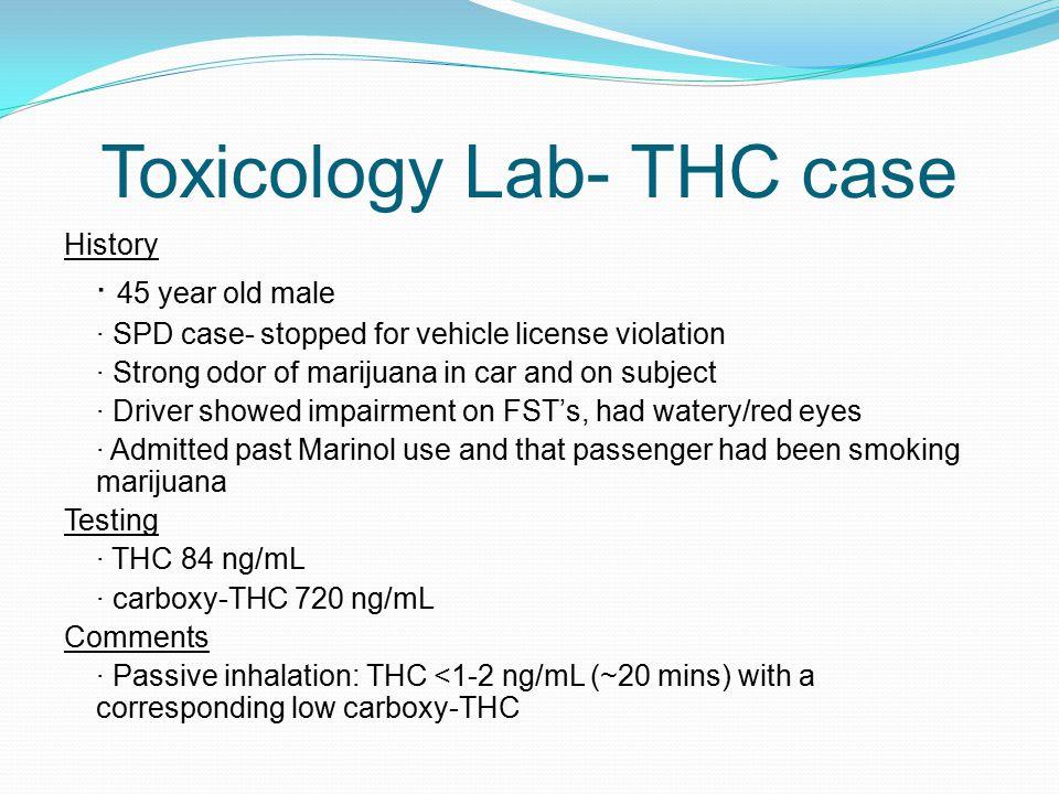 Toxicology Lab- THC case