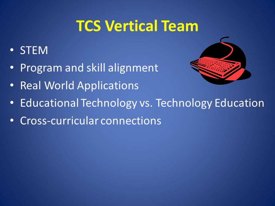 TCS Vertical Team STEM Program and skill alignment