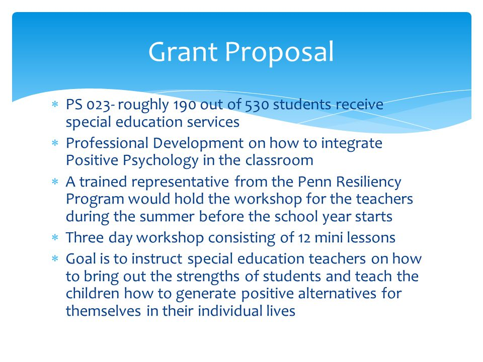Grant Proposal PS 023- roughly 190 out of 530 students receive special education services.