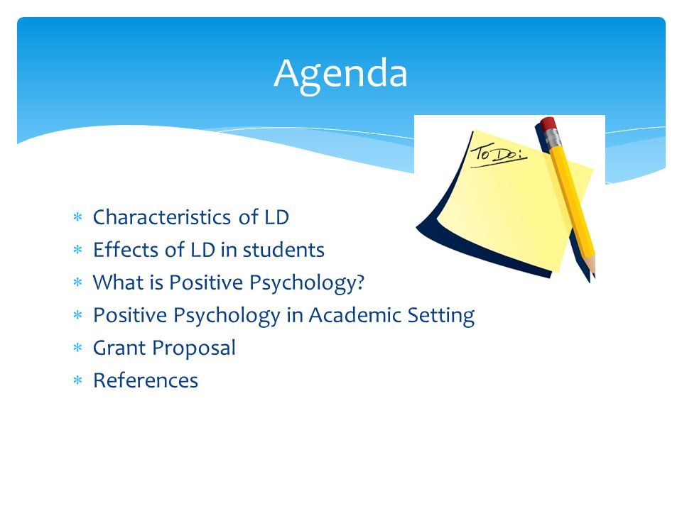 Agenda Characteristics of LD Effects of LD in students