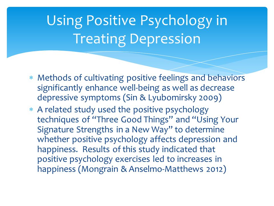 Using Positive Psychology in Treating Depression