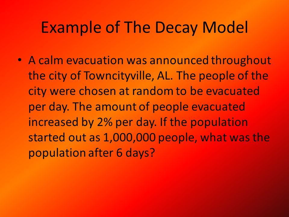 Example of The Decay Model