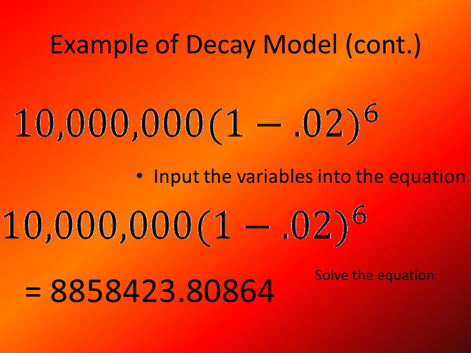Example of Decay Model (cont.)