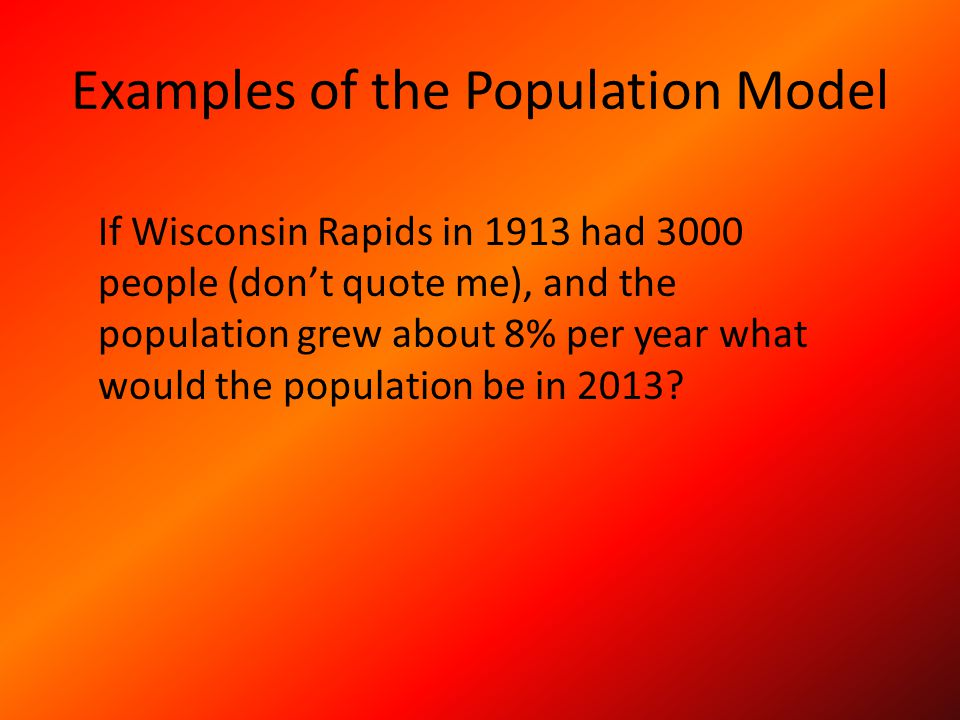 Examples of the Population Model