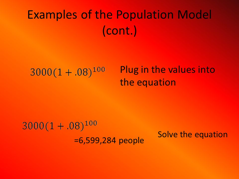 Examples of the Population Model (cont.)