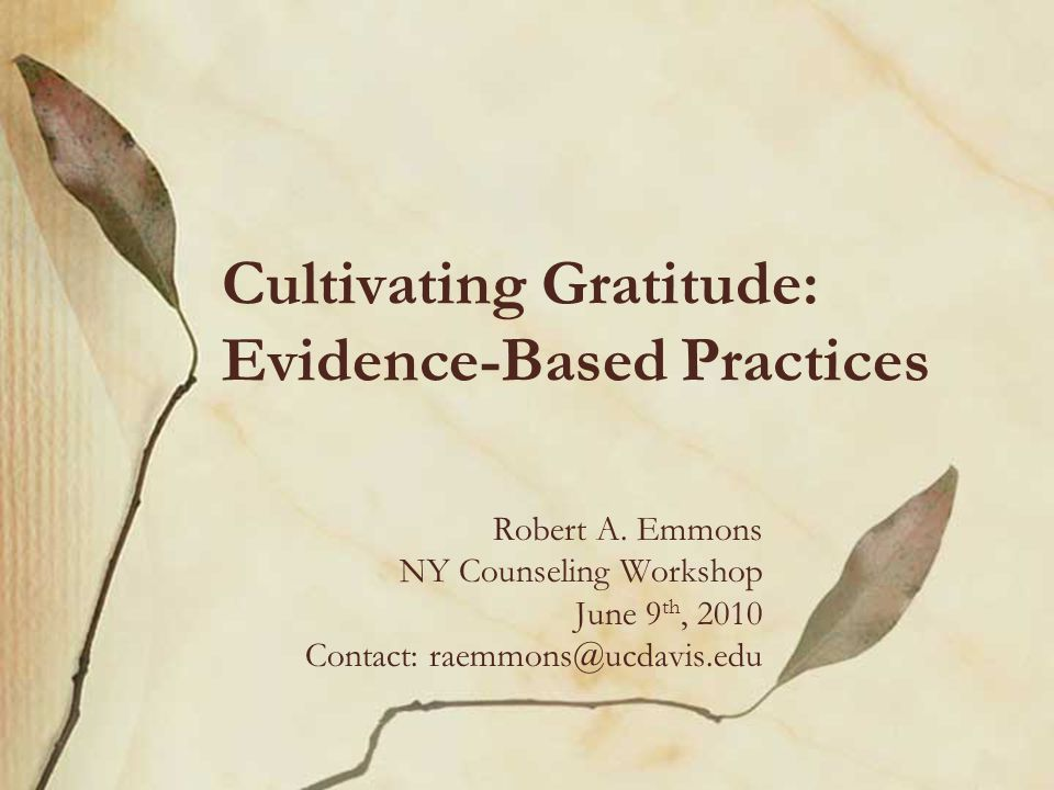 Cultivating Gratitude: Evidence-Based Practices