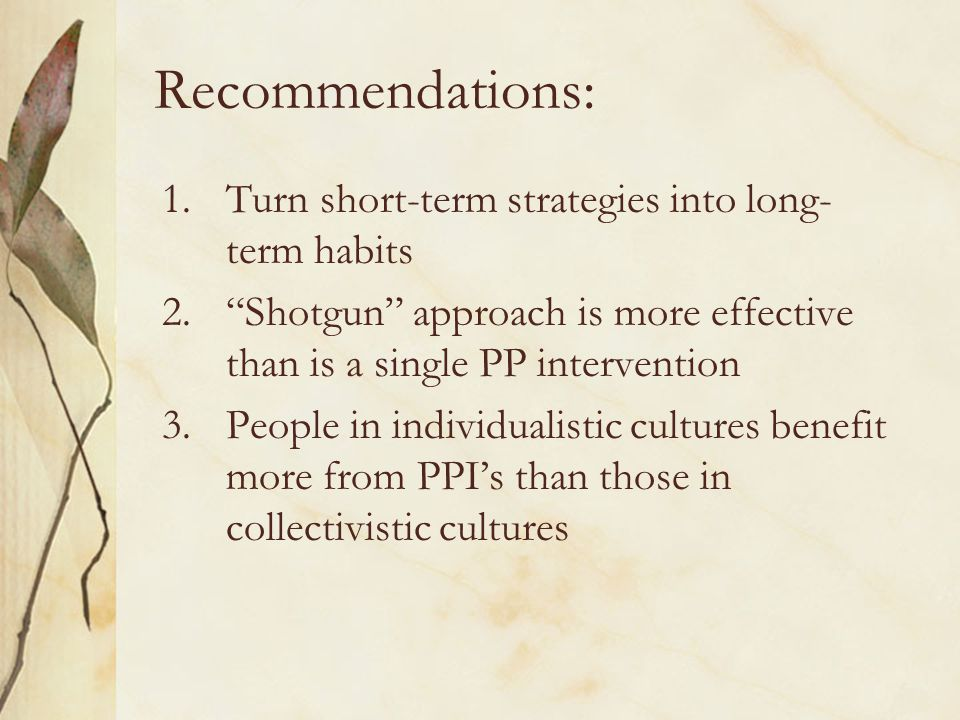 Recommendations: Turn short-term strategies into long-term habits
