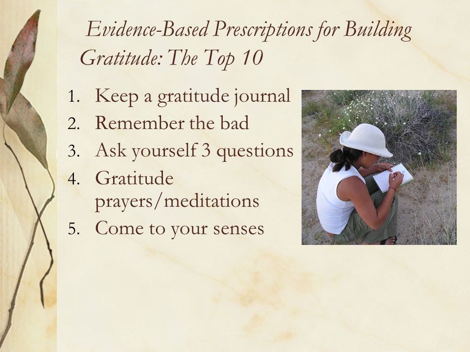 Evidence-Based Prescriptions for Building Gratitude: The Top 10