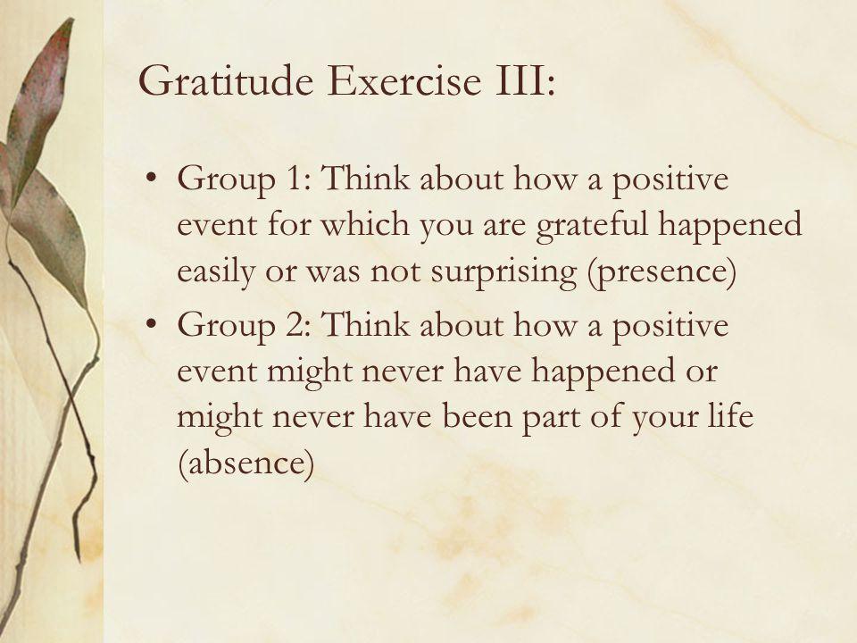 Gratitude Exercise III:
